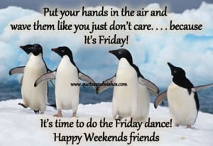 Have A Great Weekend Funny Quotes