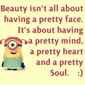 ... image include: minion quotes, beauty, cute, minions and perfection