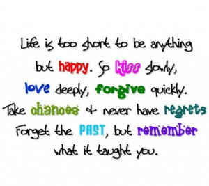 ... remember--chance--slowly--deeply--forgive--quickly--quotes--sayings