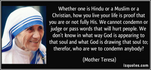 one is Hindu or a Muslim or a Christian, how you live your life ...