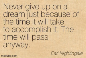 Quotation-Earl-Nightingale-dream-time-Meetville-Quotes-204643