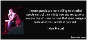 It seems people are more willing to let other people control their ...