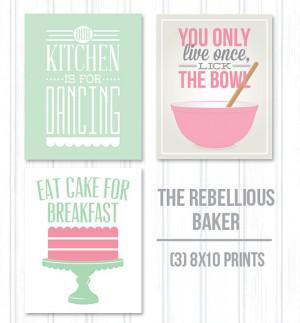 Kitchen 3 pack, 8x10 print pack, baking art, our kitchen, break the ...