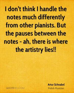 Artur Schnabel Quotes