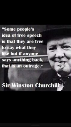 speech is that they are free to say . . . . Winston Churchill quote ...
