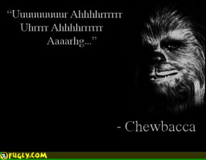 Chewbacca Quotes