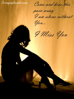 miss you scraps, comments, miss you quotes graphics, I am missing ...