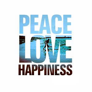 Peace Love Happiness photo peacelovehappiness-quote.jpg