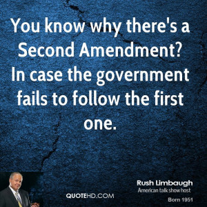 rush-limbaugh-rush-limbaugh-you-know-why-theres-a-second-amendment-in ...