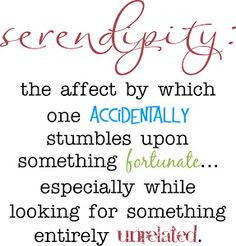 Serendipity Quotes   serendipity meaning : bigphotos More
