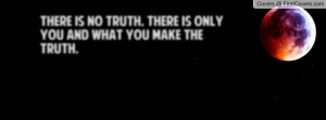 there_is_no_truth.-14728.jpg?i