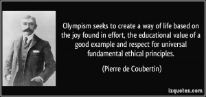 Olympism seeks to create a way of life based on the joy found in ...