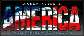 aaron russo american freedom to fascism