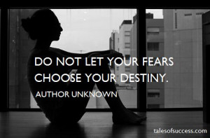 Always do what you are afraid to do. – Ralph Waldo Emerson