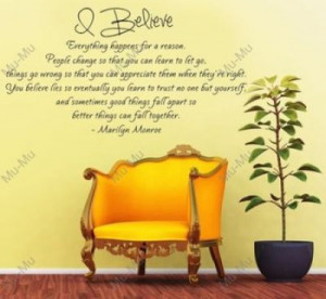Marilyn Monroe Quotes I Believe Everything
