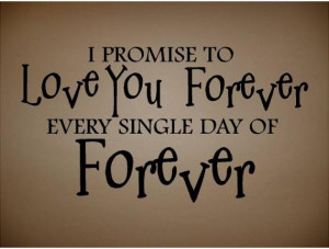 Forever Love You Quotes I Love You Forever Quotes