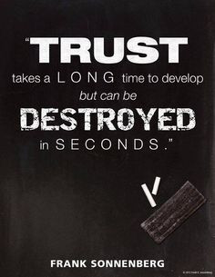 collection of quotations by famous authors, You have to trust ...