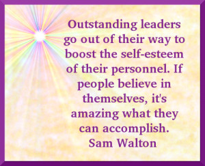 ... in themselves, it's amazing what they can accomplish. - Sam Walton