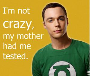 Big Bang Theory Sheldon Cooper Quotes