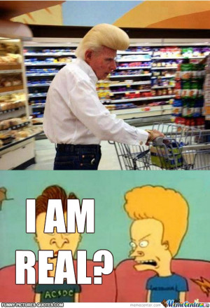 Beavis Bishes | Funny Pictures and Quotes