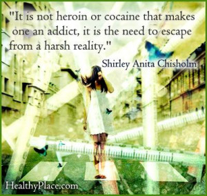 Addiction Quote Not Heroin...