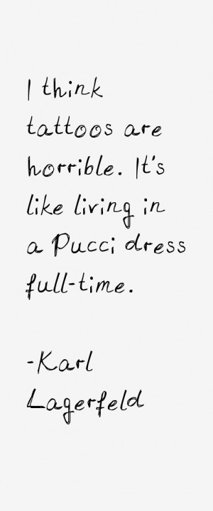 Karl Lagerfeld Quotes & Sayings