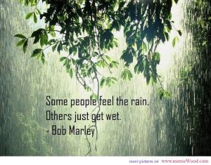 Bob Marley best quotes the rain