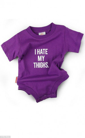 ... at 'I Hate My Thighs' onesie that's accused of 'fat-shaming' BABIES