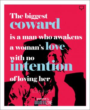Bob Marley Love Quotes Coward Alt=