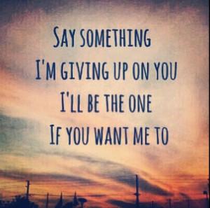 Say something lyrics