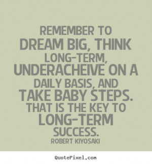 famous success quote from robert kiyosaki make personalized quote ...