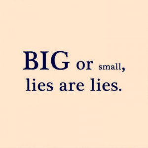 quotes i hate lies quotes quote of the moment in