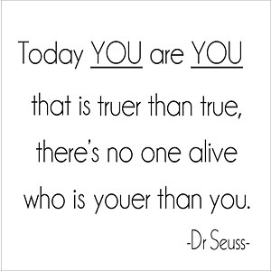 Wall Talk™ Self-Adhesive Quotes - Today You are You that is truer ...