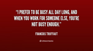Busy Work Day Quotes
