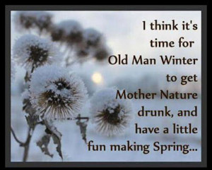 Funny Old Man Quotes Old man winter