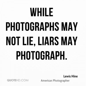 Lewis Hine Photography Quotes