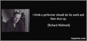 More Richard Widmark Quotes