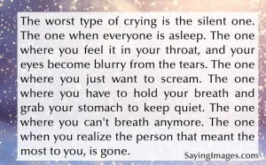 Daily quotes the worst type of crying ~ inspirational quotes pictures