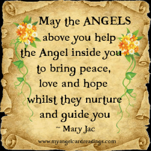 May the ANGELS above you help the Angel inside you to bring peace ...