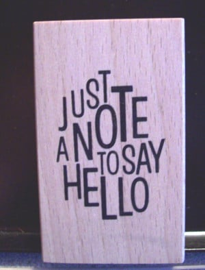 Just Saying Hello Quotes Just a note to say hello.