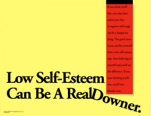 Exchanging Low Self-Esteem for High Self-Esteem
