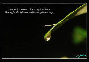 ... Us Waiting For the right time to shine and Guide Our Way ~ Hope Quote