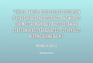 quote-Michael-N.-Castle-this-is-a-value-added-college-education-if ...