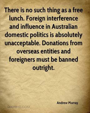 There is no such thing as a free lunch. Foreign interference and ...
