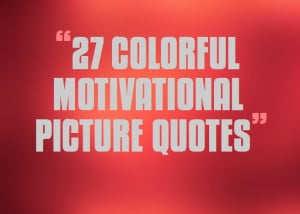 Colorful-Motivational-Picture-Quotes-for-Success.jpg
