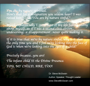 You Are By Nature Spiritual…