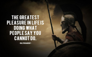 Motivation Quote - The greatest pleasure in life is doing what people ...