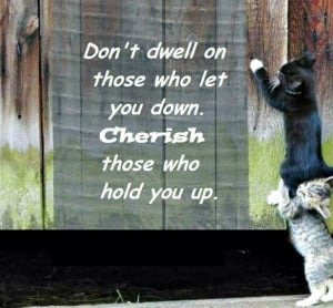 Cherish those who hold you up #inspiration #quote