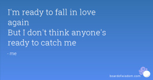 Think I 39 m in Love Again Quotes