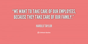 quote-Harold-Taylor-we-want-to-take-care-of-our-33144.png